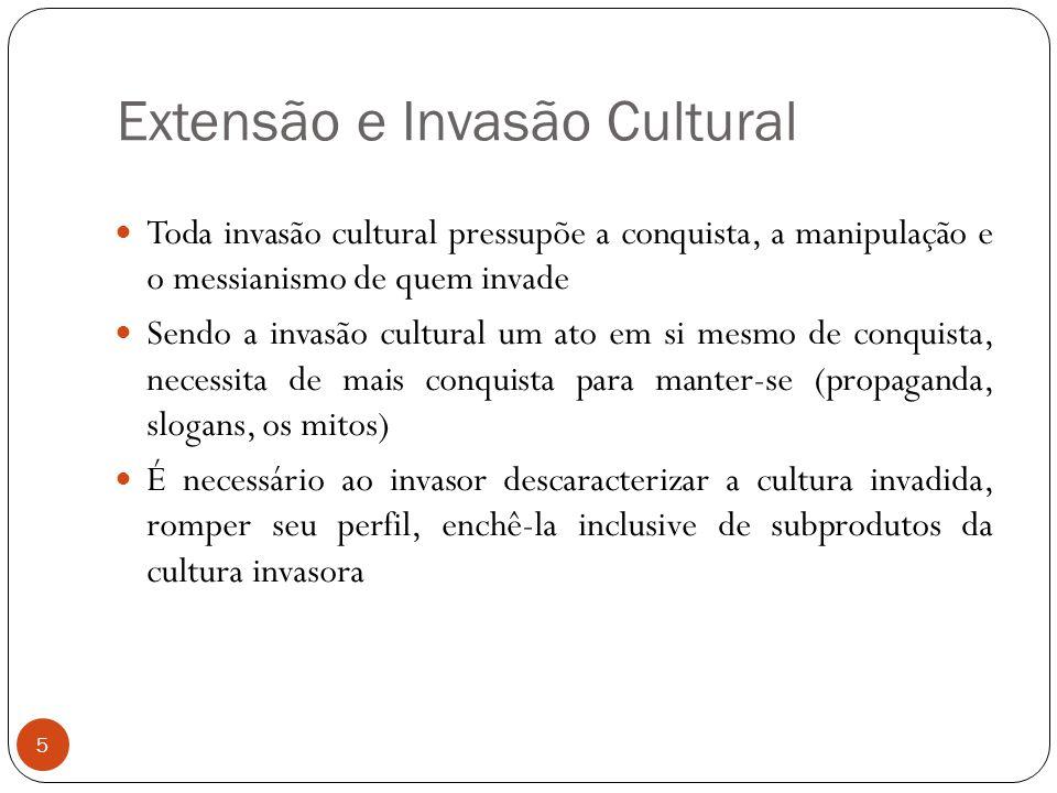 Extensão e Invasão Cultural