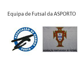 Equipa de Futsal da ASPORTO