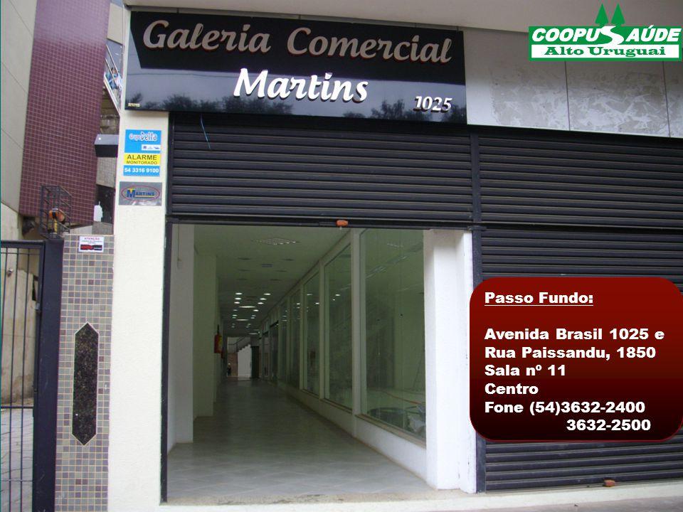 Passo Fundo: Avenida Brasil 1025 e. Rua Paissandu, 1850. Sala nº 11. Centro. Fone (54)3632-2400.