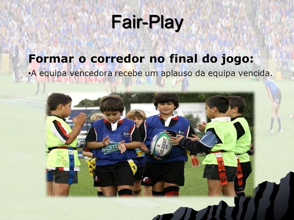 Fair-Play Formar o corredor no final do jogo: