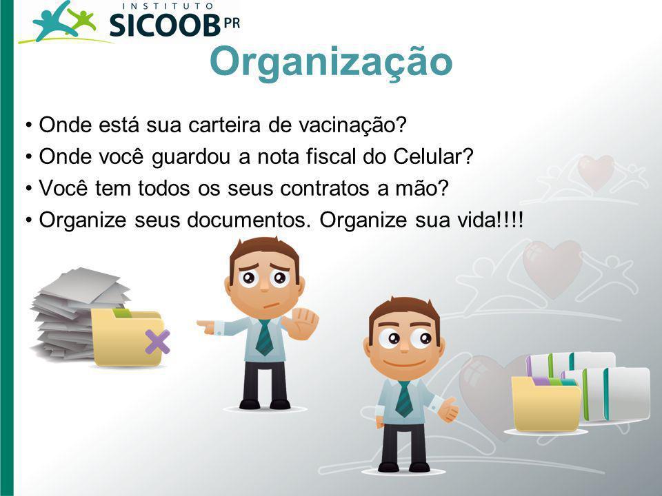 Organização • Onde está sua carteira de vacinação