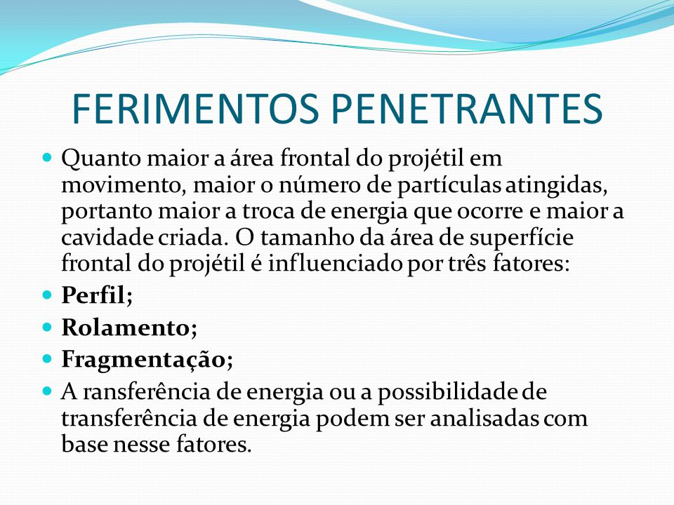 FERIMENTOS PENETRANTES