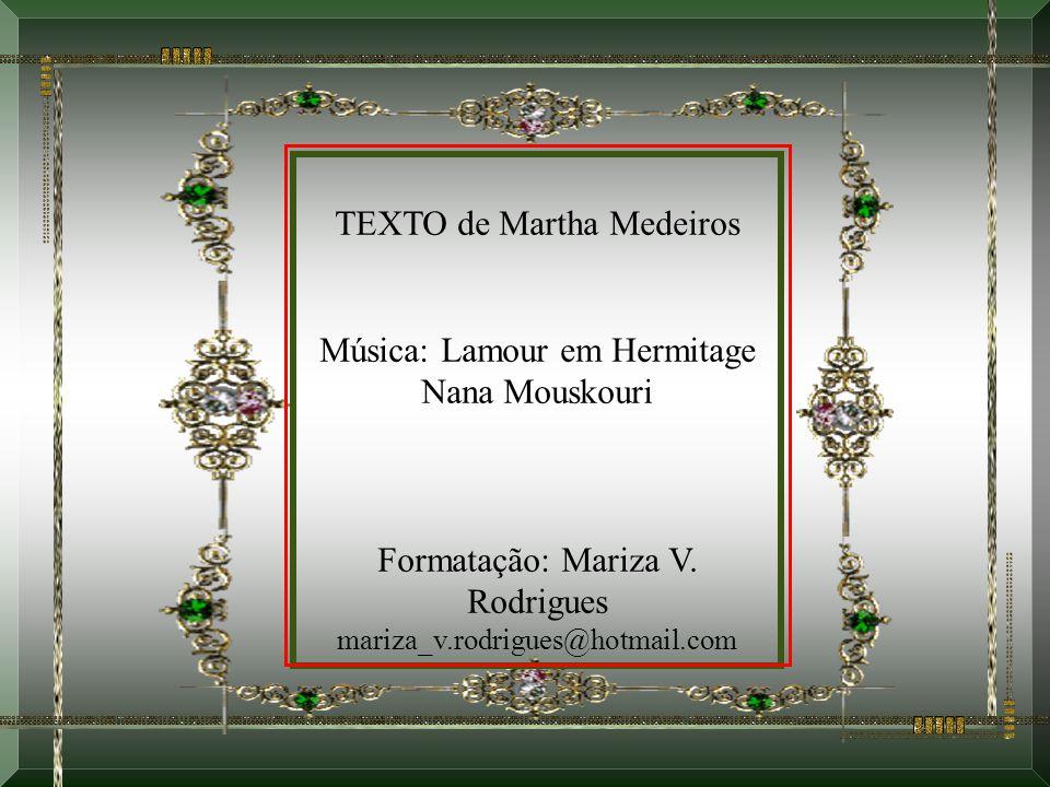 TEXTO de Martha Medeiros
