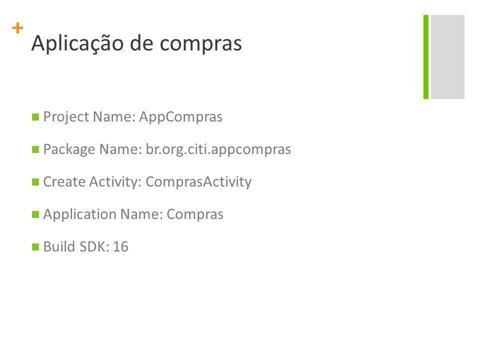 Aplicação de compras Project Name: AppCompras