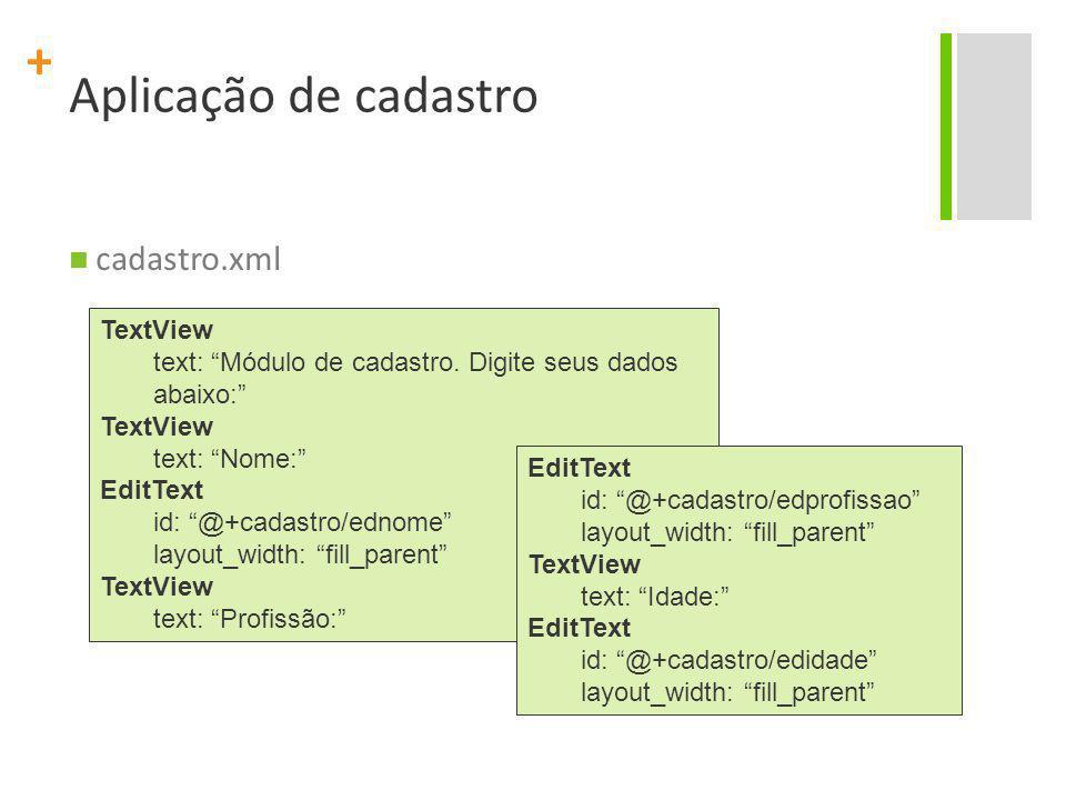 Aplicação de cadastro cadastro.xml TextView