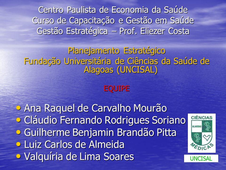 Ana Raquel de Carvalho Mourão Cláudio Fernando Rodrigues Soriano