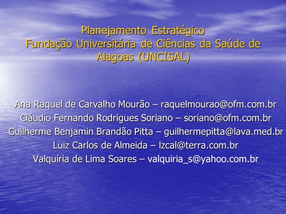 Planejamento Estratégico Fundação Universitária de Ciências da Saúde de Alagoas (UNCISAL)
