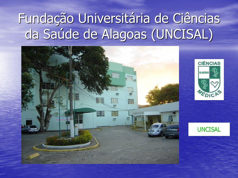 Fundação Universitária de Ciências da Saúde de Alagoas (UNCISAL)