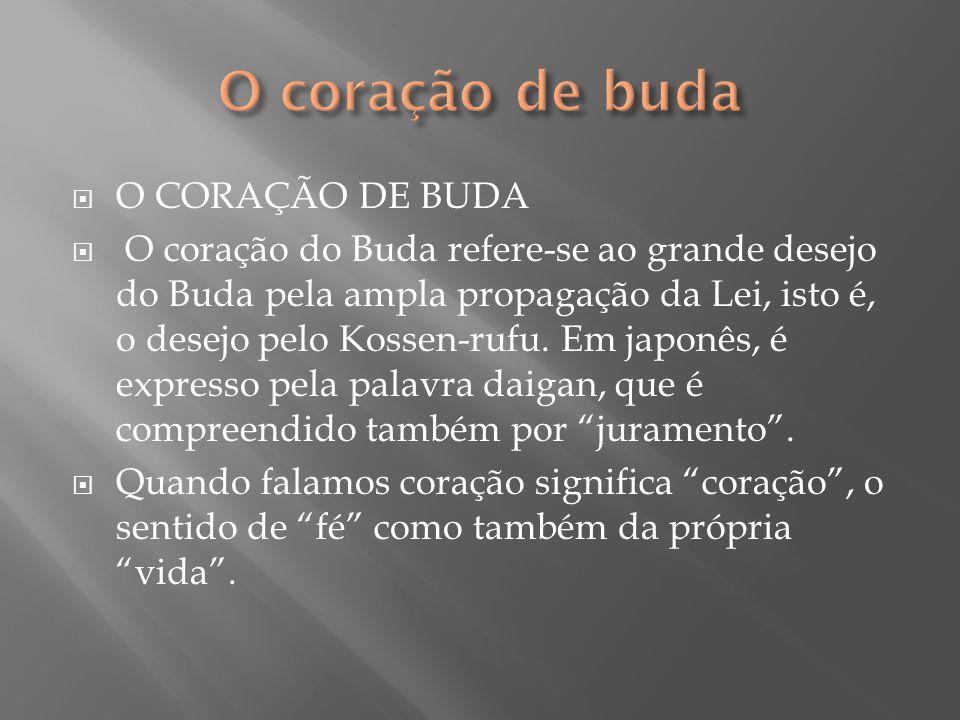 O coração de buda O CORAÇÃO DE BUDA
