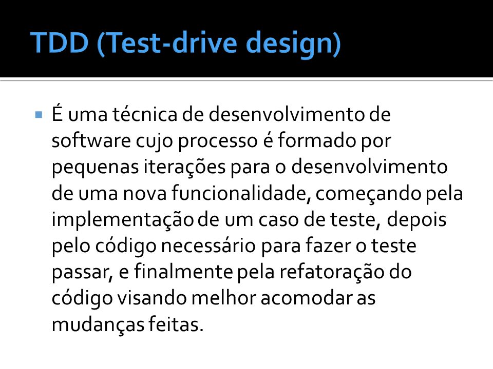 TDD (Test-drive design)