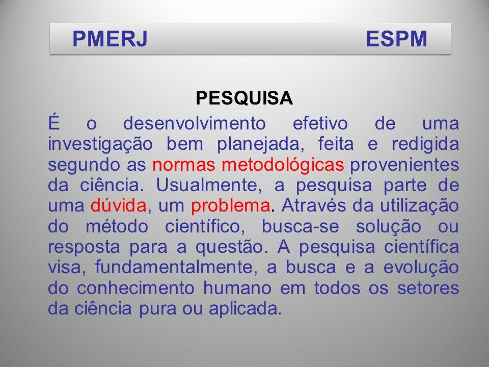 PMERJ ESPM PESQUISA.