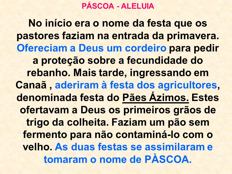 PÁSCOA - ALELUIA