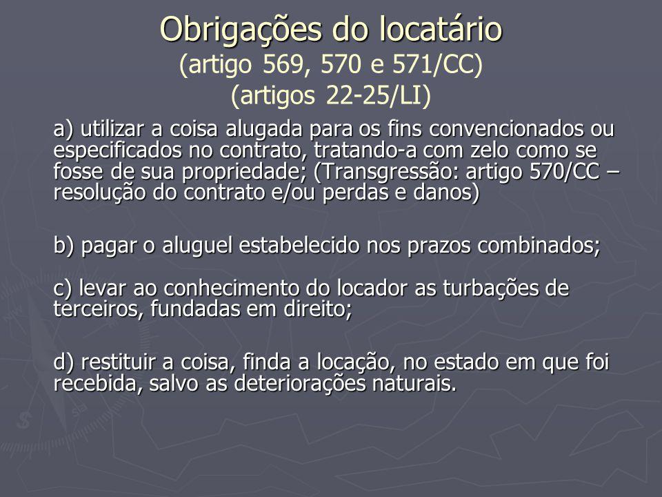 Obrigações do locatário (artigo 569, 570 e 571/CC) (artigos 22-25/LI)