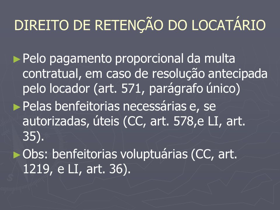 DIREITO DE RETENÇÃO DO LOCATÁRIO