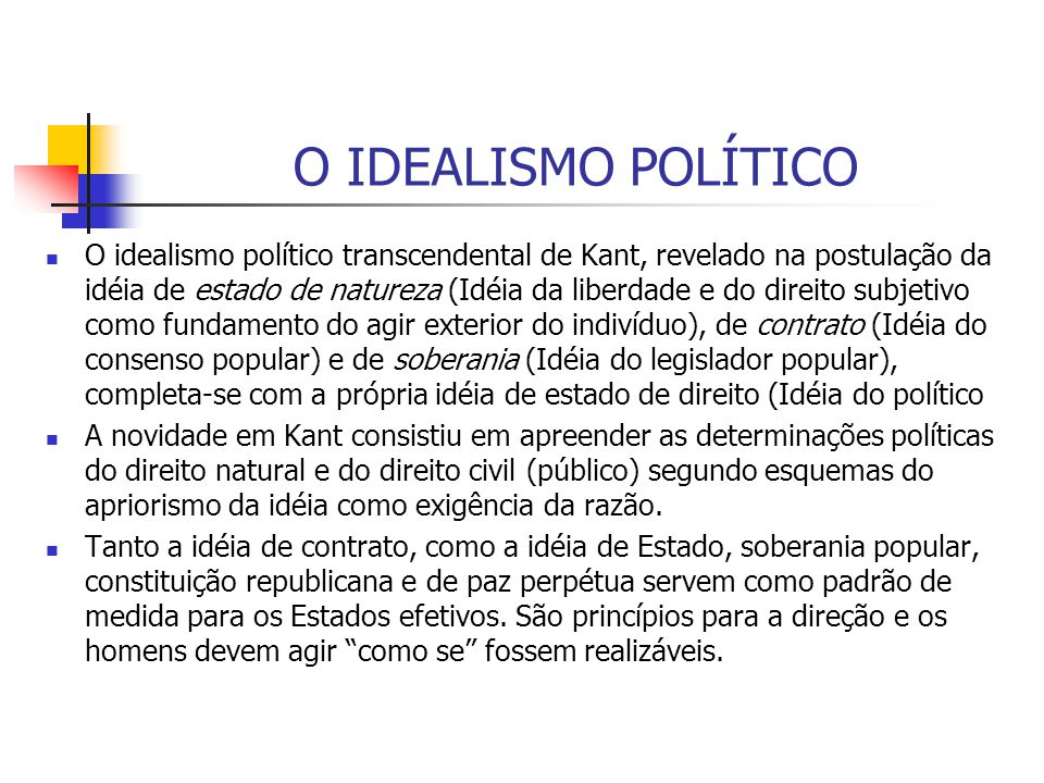 O IDEALISMO POLÍTICO