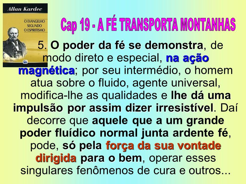 Cap 19 - A FÉ TRANSPORTA MONTANHAS