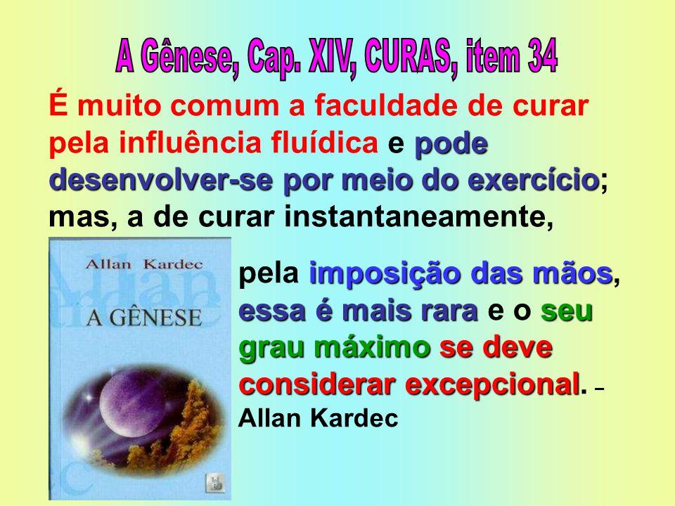 A Gênese, Cap. XIV, CURAS, item 34