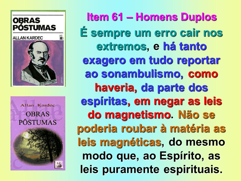 Item 61 – Homens Duplos