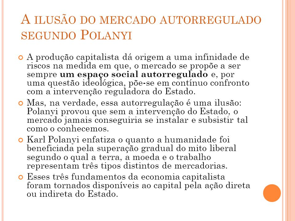 A ilusão do mercado autorregulado segundo Polanyi