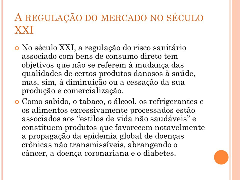 A regulação do mercado no século XXI