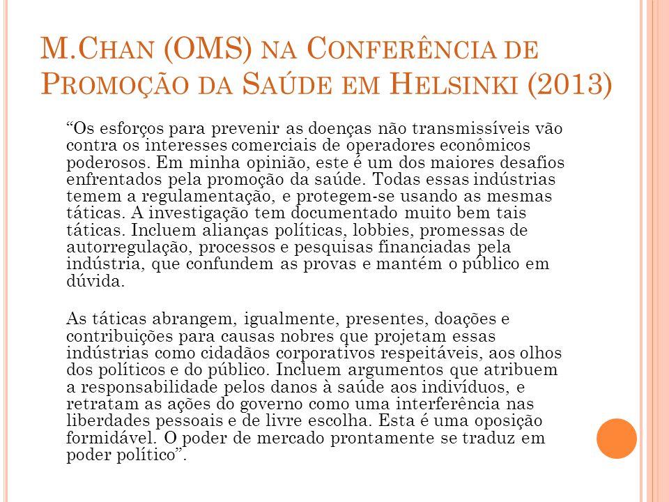 M.Chan (OMS) na Conferência de Promoção da Saúde em Helsinki (2013)
