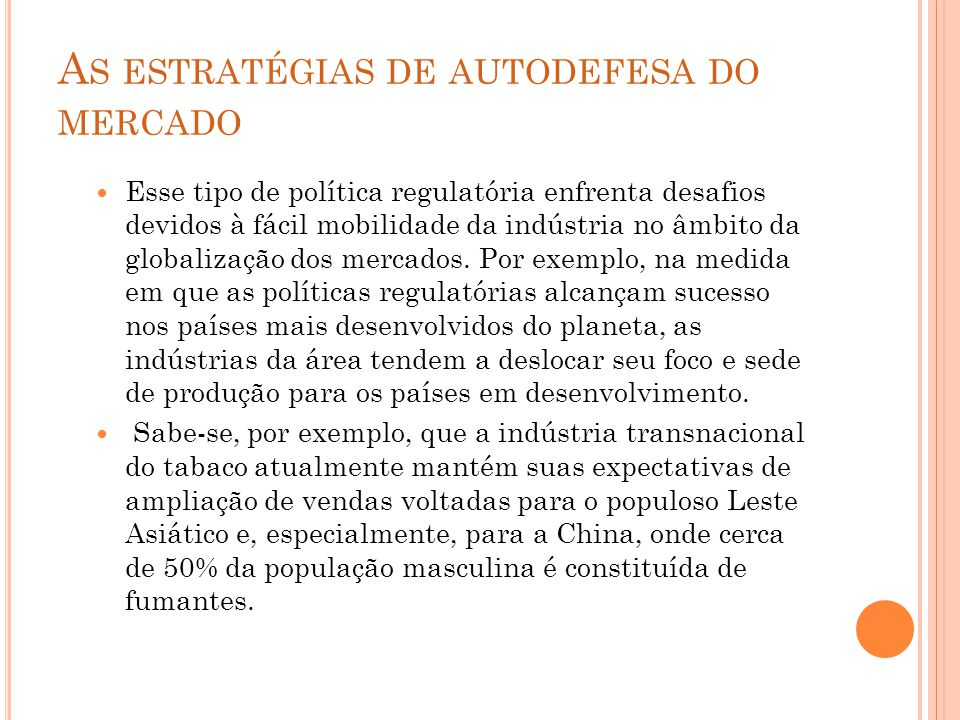 As estratégias de autodefesa do mercado