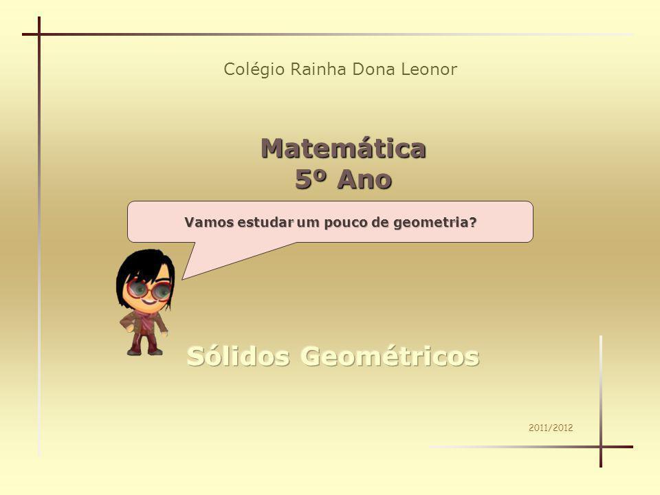 Vamos estudar um pouco de geometria