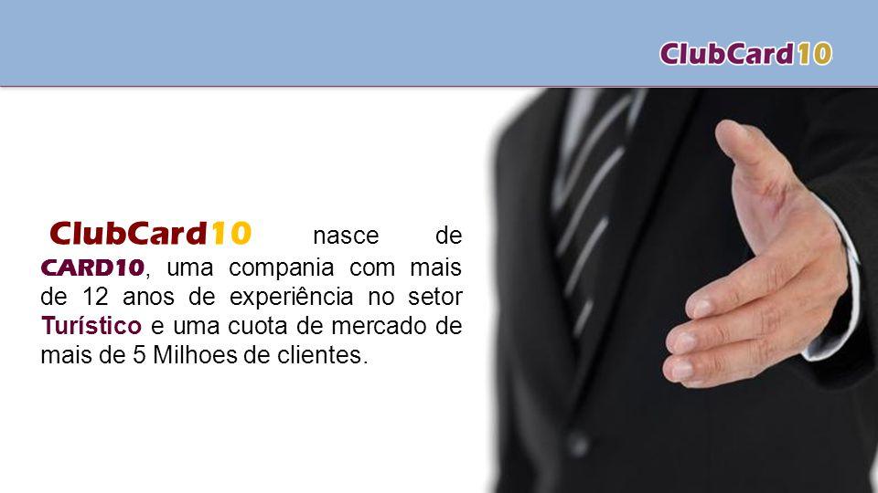 ClubCard10 nasce de CARD10, uma compania com mais de 12 anos de experiência no setor Turístico e uma cuota de mercado de mais de 5 Milhoes de clientes.