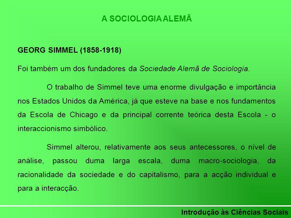 A SOCIOLOGIA ALEMÃ GEORG SIMMEL (1858-1918)
