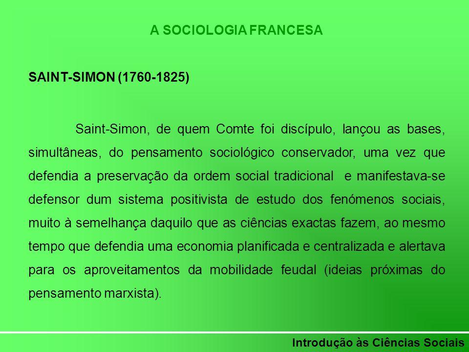 A SOCIOLOGIA FRANCESA SAINT-SIMON (1760-1825)