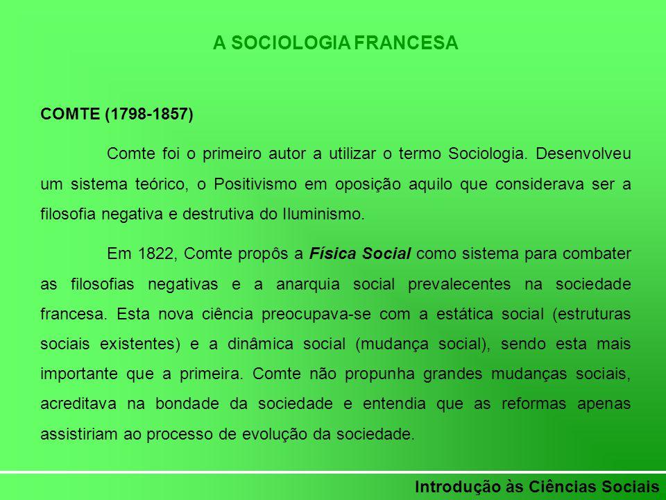 A SOCIOLOGIA FRANCESA COMTE (1798-1857)