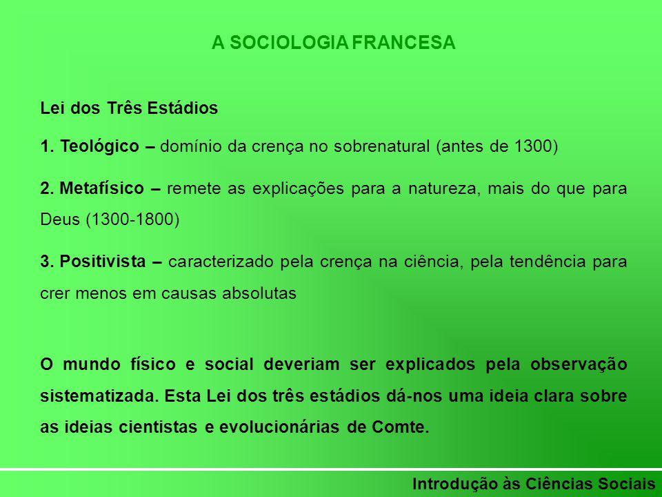 A SOCIOLOGIA FRANCESA Lei dos Três Estádios