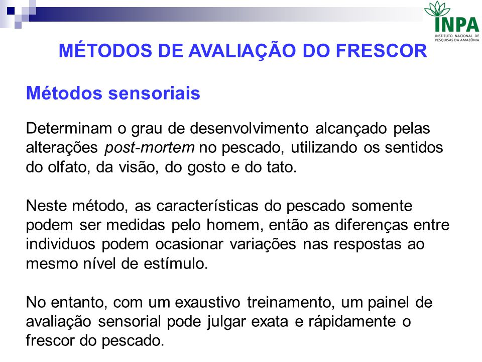 MÉTODOS DE AVALIAÇÃO DO FRESCOR