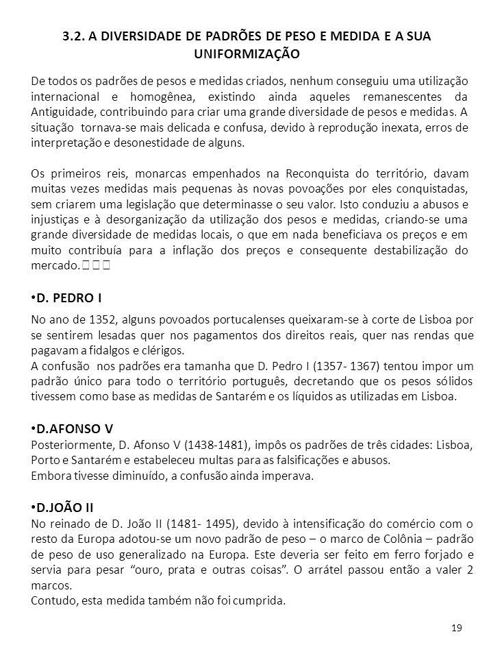 3.2. A DIVERSIDADE DE PADRÕES DE PESO E MEDIDA E A SUA UNIFORMIZAÇÃO