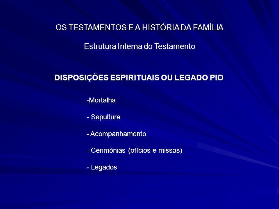 DISPOSIÇÕES ESPIRITUAIS OU LEGADO PIO