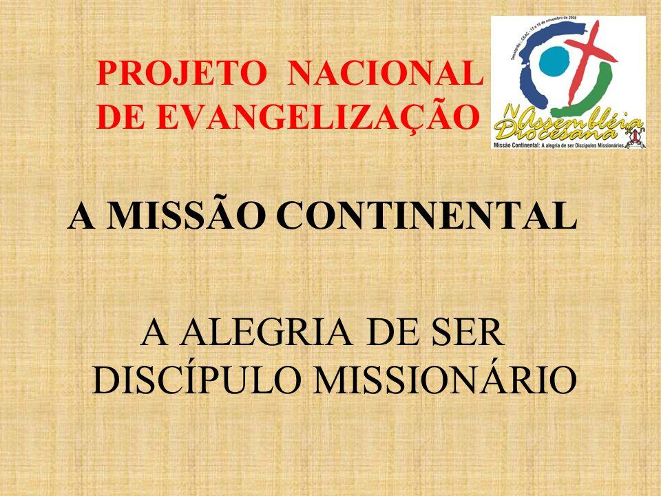PROJETO NACIONAL DE EVANGELIZAÇÃO