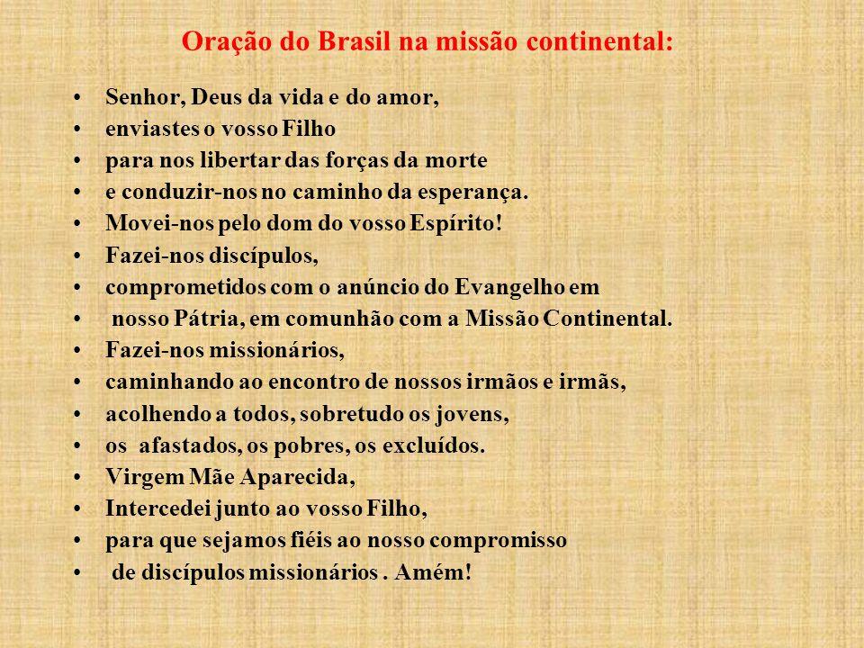 Oração do Brasil na missão continental: