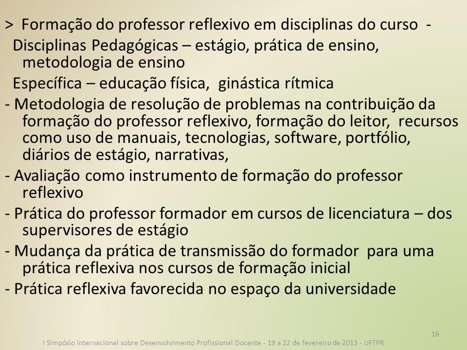> Formação do professor reflexivo em disciplinas do curso -