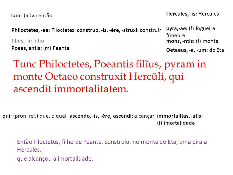 Hercules, -is: Hércules