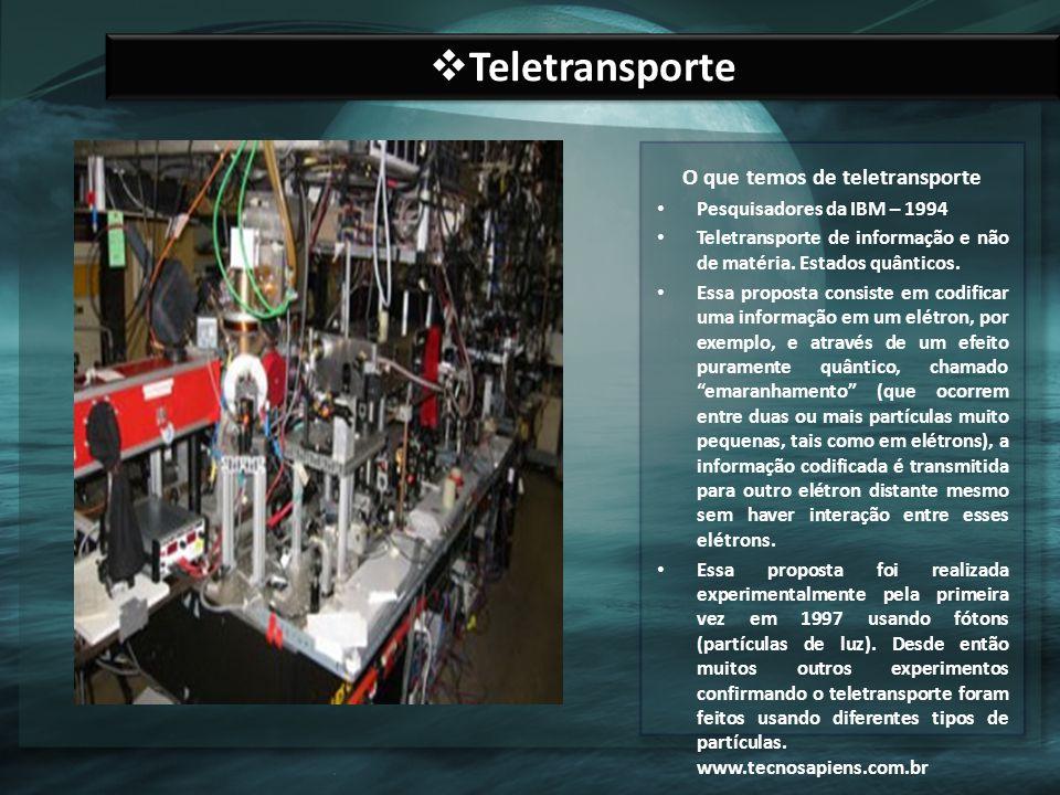 O que temos de teletransporte