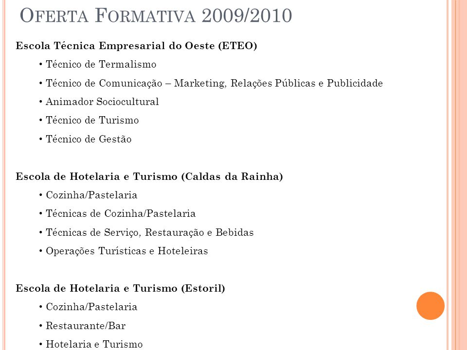Oferta Formativa 2009/2010 Escola Técnica Empresarial do Oeste (ETEO)