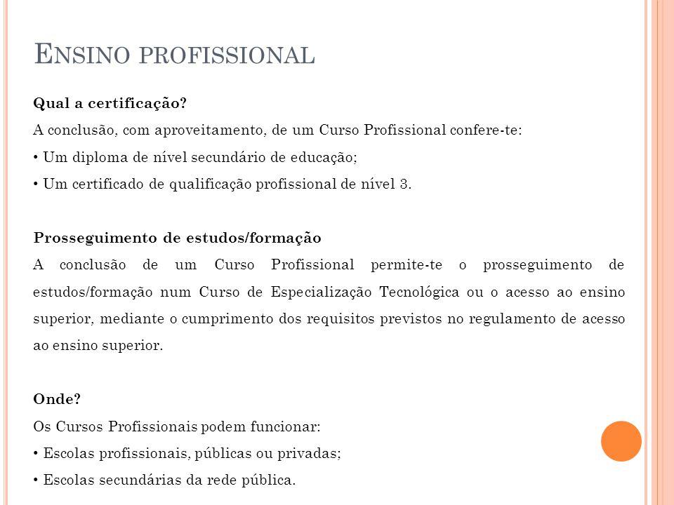 Ensino profissional Qual a certificação