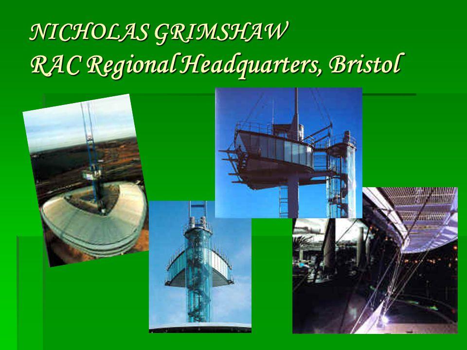 NICHOLAS GRIMSHAW RAC Regional Headquarters, Bristol