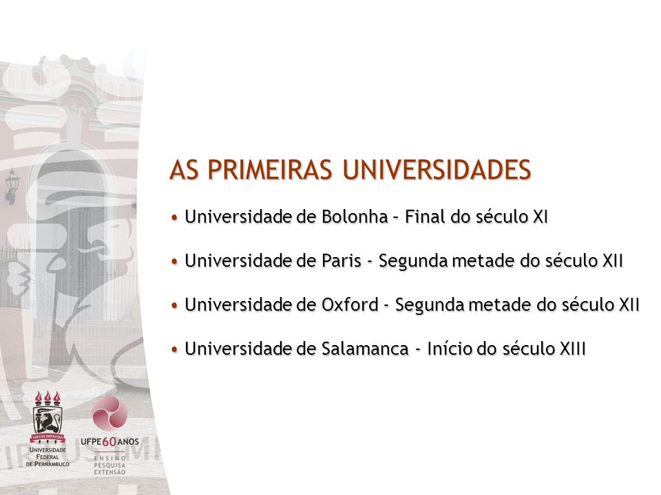 AS PRIMEIRAS UNIVERSIDADES