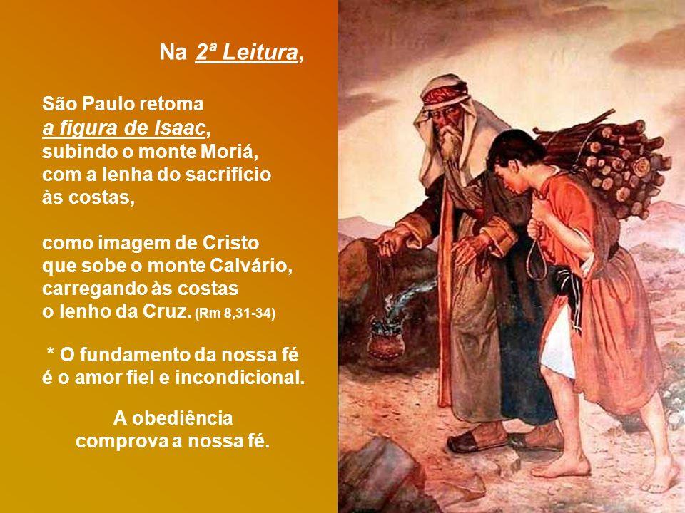 Na 2ª Leitura, a figura de Isaac, São Paulo retoma