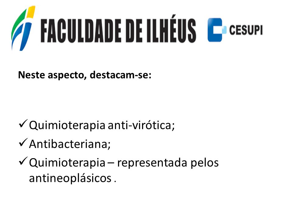 Quimioterapia anti-virótica; Antibacteriana;
