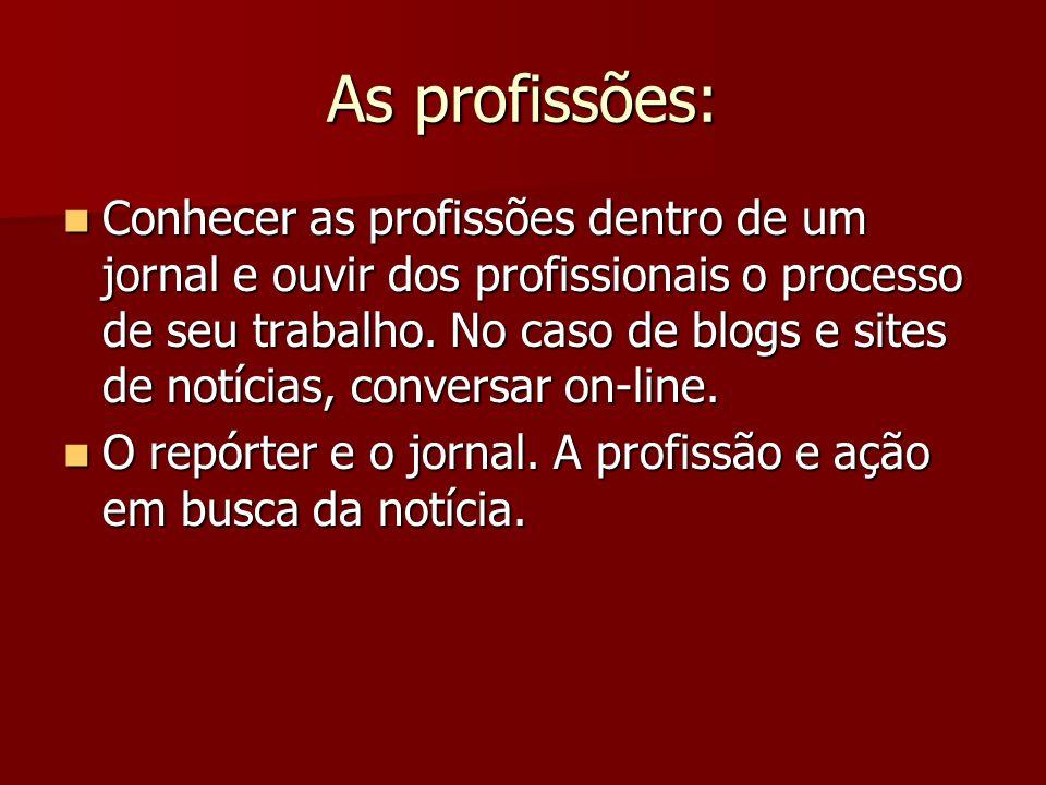 As profissões: