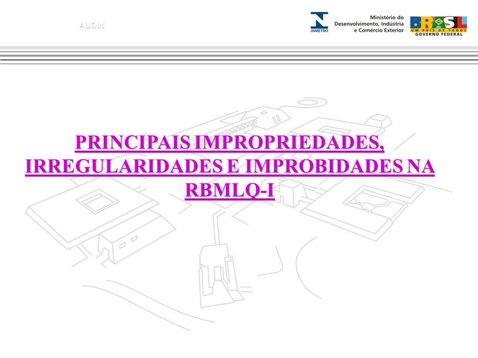 PRINCIPAIS IMPROPRIEDADES, IRREGULARIDADES E IMPROBIDADES NA