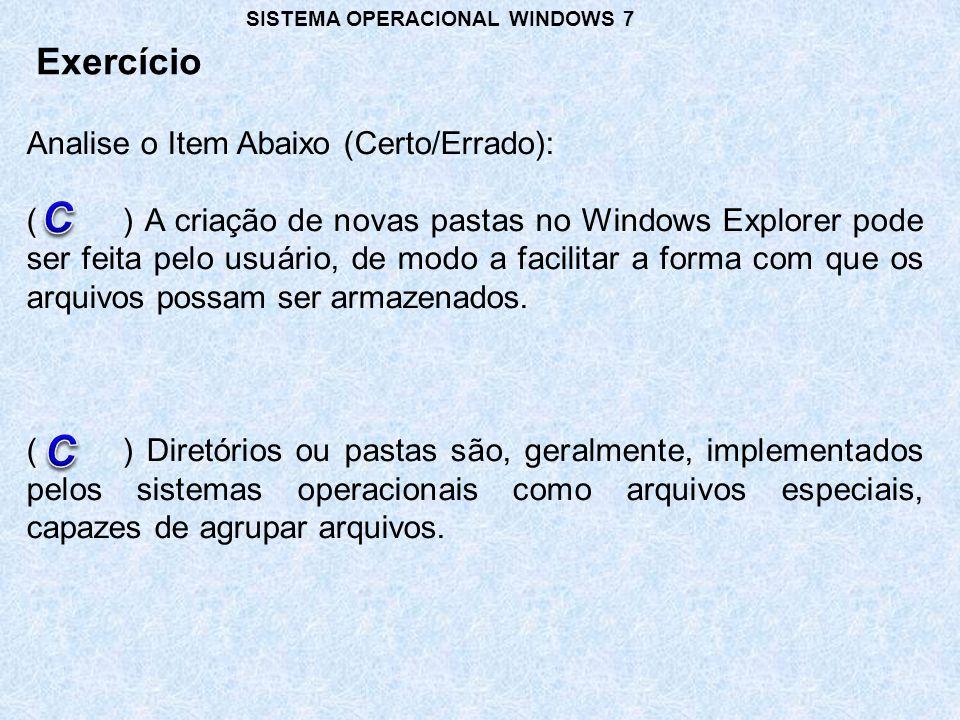 C C Exercício Analise o Item Abaixo (Certo/Errado):