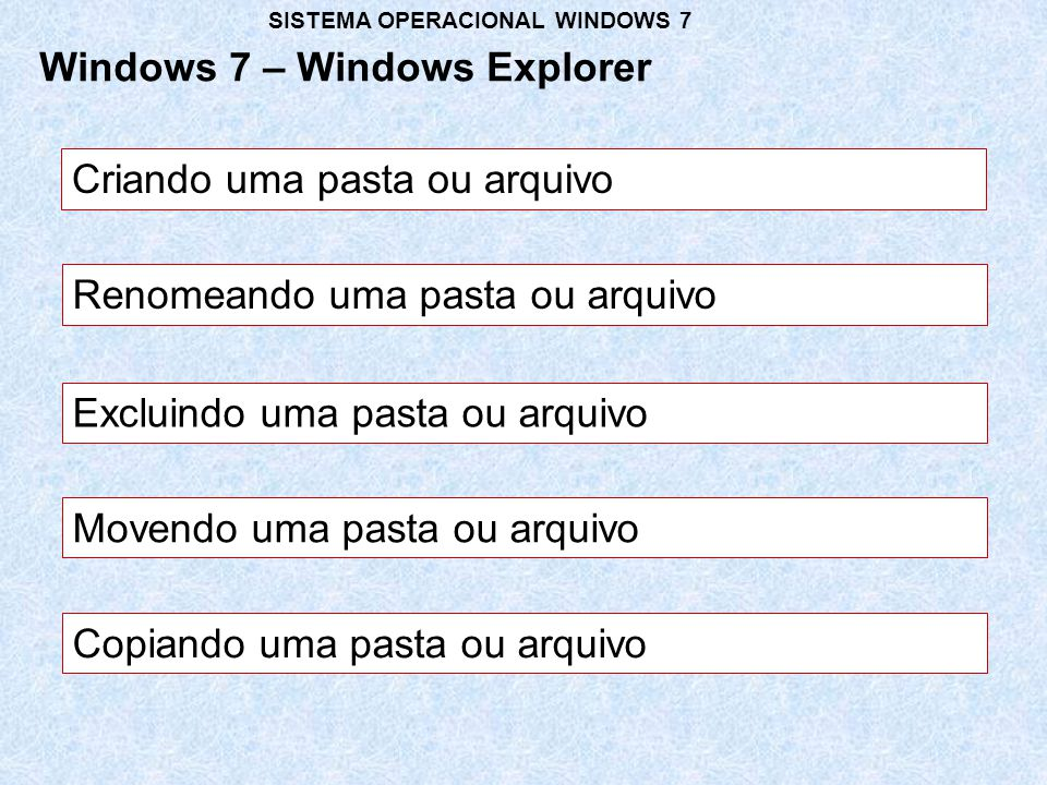 Windows 7 – Windows Explorer